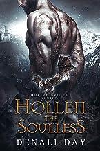 Hollen the Soulless: A Fantasy Romance (Dokiri Brides Book 1)
