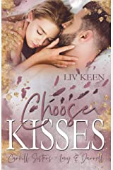 Choose Kisses: Carhill Sisters - Lucy & Darrell (German Edition) Format Kindle