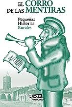 El Corro de las Mentiras: Pequeñas Historias Rurales (Literatura rural) (Spanish Edition)