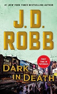 Dark in Death: An Eve Dallas Novel (In Death, 46)