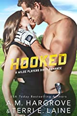 Hooked (The Wilde Players Dirty Romances Book 3) Kindle Edition