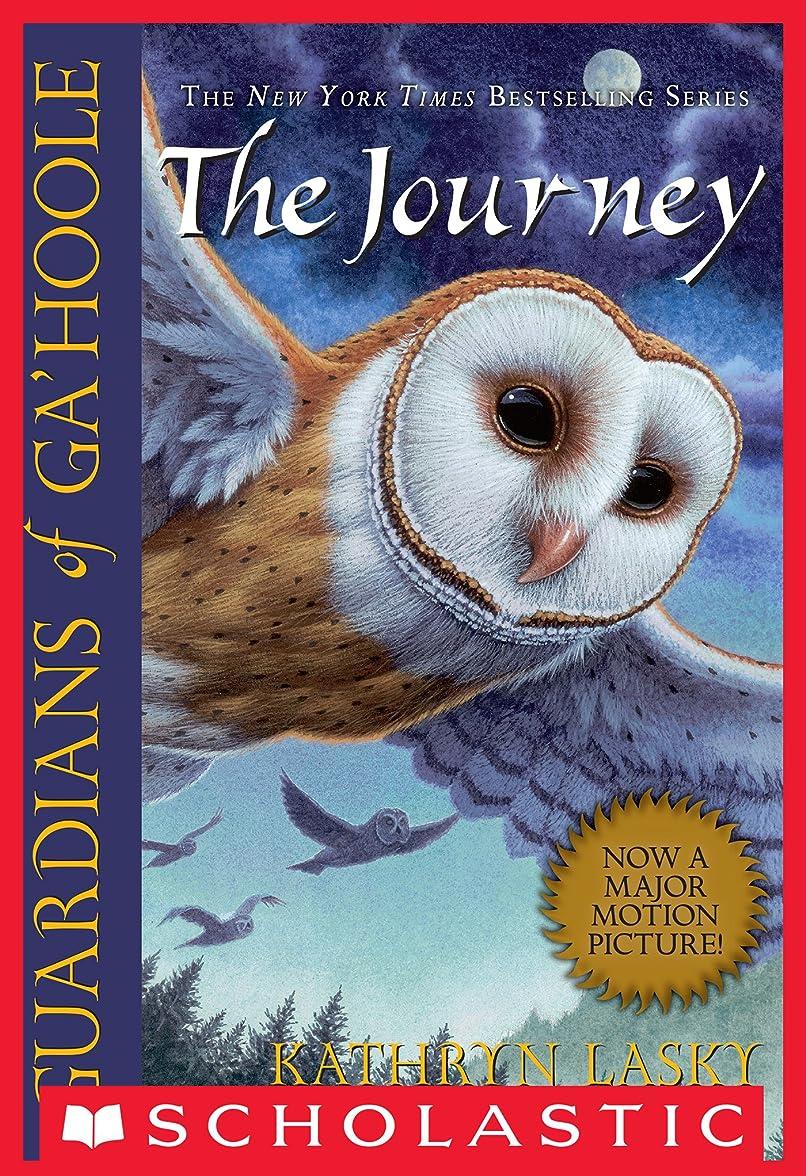 良性アンデス山脈アーサーGuardians of Ga'Hoole #2: The Journey (English Edition)