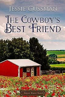 The Cowboy's Best Friend (Sweet Water Ranch Western Cowboy Romance Book 1)