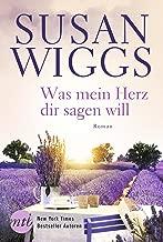 Was mein Herz dir sagen will: Liebesroman (German Edition)