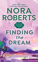 Finding the Dream (Dream Trilogy Book 3)