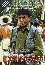 Gerson De Souza - Um Reporter Em Extinçao (Em Portuguese do Brasil)