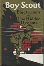 Boy Scout Electricians or the Hidden Dynamo