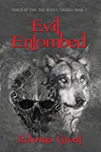 Evil Entombed (Touch of Evil–The Devil's Trilogy Book 2)