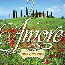 Amore: Italian Love Songs