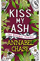Kiss My Ash (The Bloomin' Psychic Book 4) (English Edition) Format Kindle