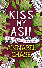 Kiss My Ash (The Bloomin' Psychic Book 4) (English Edition)