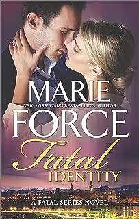 Fatal Identity: A Romantic Suspense novel (The Fatal Series Book 10)