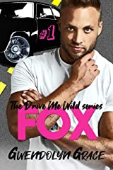 Fox: A Street Racing Romance (Drive Me Wild Book 1) Kindle Edition