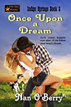 Once Upon a Dream (Indigo Springs Book 2)