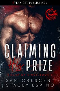 Claiming His Prize (Killer of Kings Book 5)