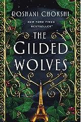 The Gilded Wolves: A Novel Kindle Edition
