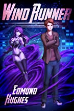 Wind Runner: The Complete Collection