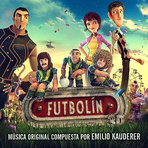 Futbolín (Banda Sonora Original de la Película) de Emilio Kauderer ...