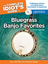 The Complete Idiot's Guide to Bluegrass Banjo Favorites: You CAN Play Your Favorite Bluegrass Songs! (Book & 2 Enhanced CDs)