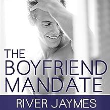 The Boyfriend Mandate: Boyfriend Chronicles, Book 2