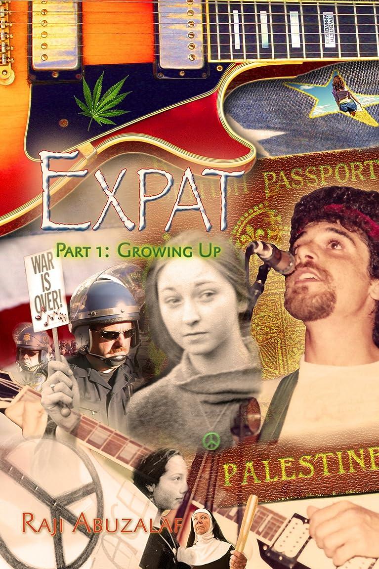 記者普遍的な縫い目Expat - Part 1: Growing Up (English Edition)