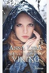 Sous l'emprise du Viking (Victoria) Format Kindle