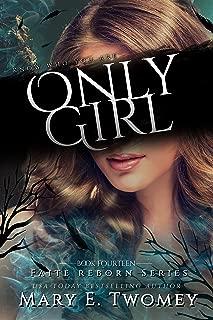 Only Girl: A Fantasy Adventure (Faite Falling Book 14)