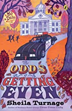 The Odds of Getting Even (Mo & Dale Mysteries)