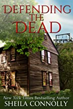Defending the Dead (Relatively Dead Mysteries Book 3)