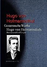 Gesammelte Werke Hugo von Hofmannsthals: Dramen und Erzählungen (German Edition)