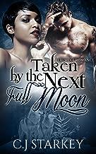 Romance: Taken by the Next Full Moon (BWWM Wolf Shifter Romance) (Interracial Paranormal Romance Short Stories)