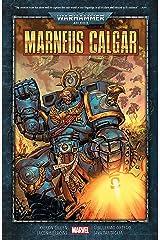 Warhammer 40,000: Marneus Calgar (Warhammer 40,000: Marneus Calgar (2020-)) Kindle Edition