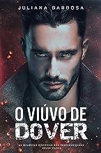 O Viúvo De Dover: As melhores histórias são protagonizadas pelos vilões - Juliana Barbosa