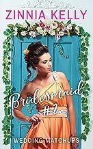 Bridesmaid #2 (Wedding Matchups Book 5)
