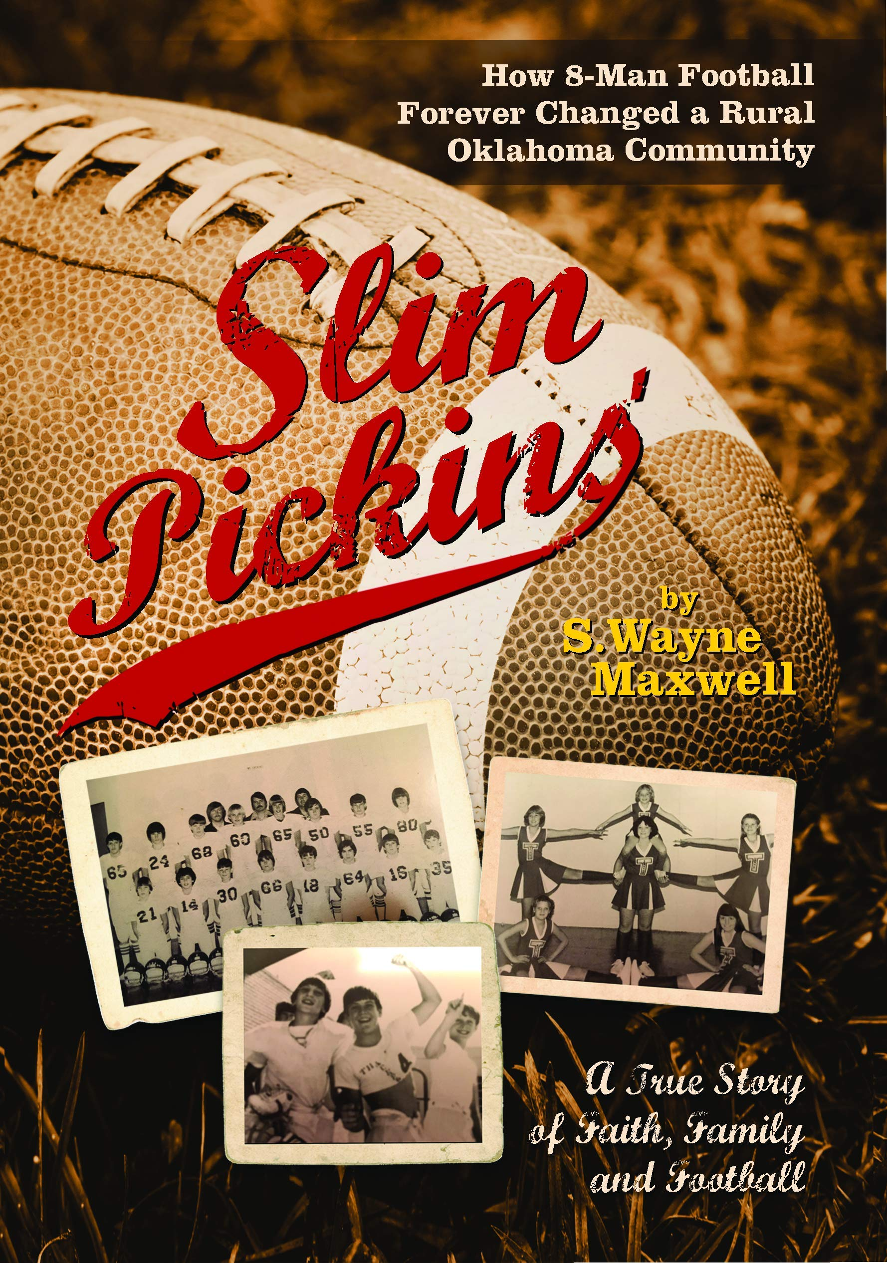 Image OfSlim Pickins': A True Story Of Faith, Family And Football (English Edition)