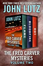 The Fred Carver Mysteries Volume Two: Flame, Bloodfire, and Hot (English Edition)