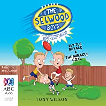 The Selwood Boys: Battle Royale and The Miracle Goal