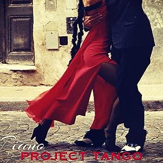 Piano Project Tango – Tango Argentino Romantic Piano Songs Milonga in Buenos Aires