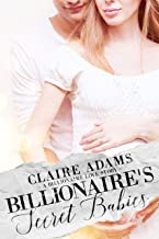 Billionaire's Secret Babies (Billionaires - Book #2)