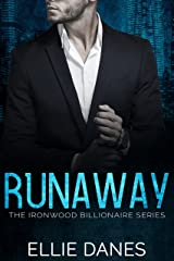 Runaway: A Younger Woman Older Man Billionaire Romance (The Ironwood Billionaire Series Book 1) Kindle Edition