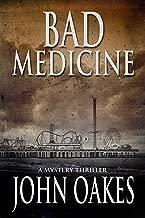 Bad Medicine: A Mystery Thriller (Winton Chevalier Book 2)