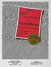 Basic Jazz Conception for Saxophone, Vol. 1: 12 Jazz Exercises; 10 Jazz Tunes (w/CD)