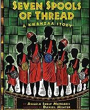 Seven Spools of Thread: A Kwanzaa Story (Albert Whitman Prairie Paperback)
