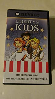 Liberty's Kids: The Midnight Ride and The Shot Heard 'Round the World (VHS Video) 2003 PBS Video