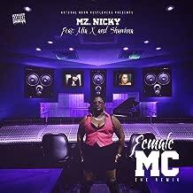 Female MC (Remix) [feat. Mia X & Shawnna] - Single [Explicit]