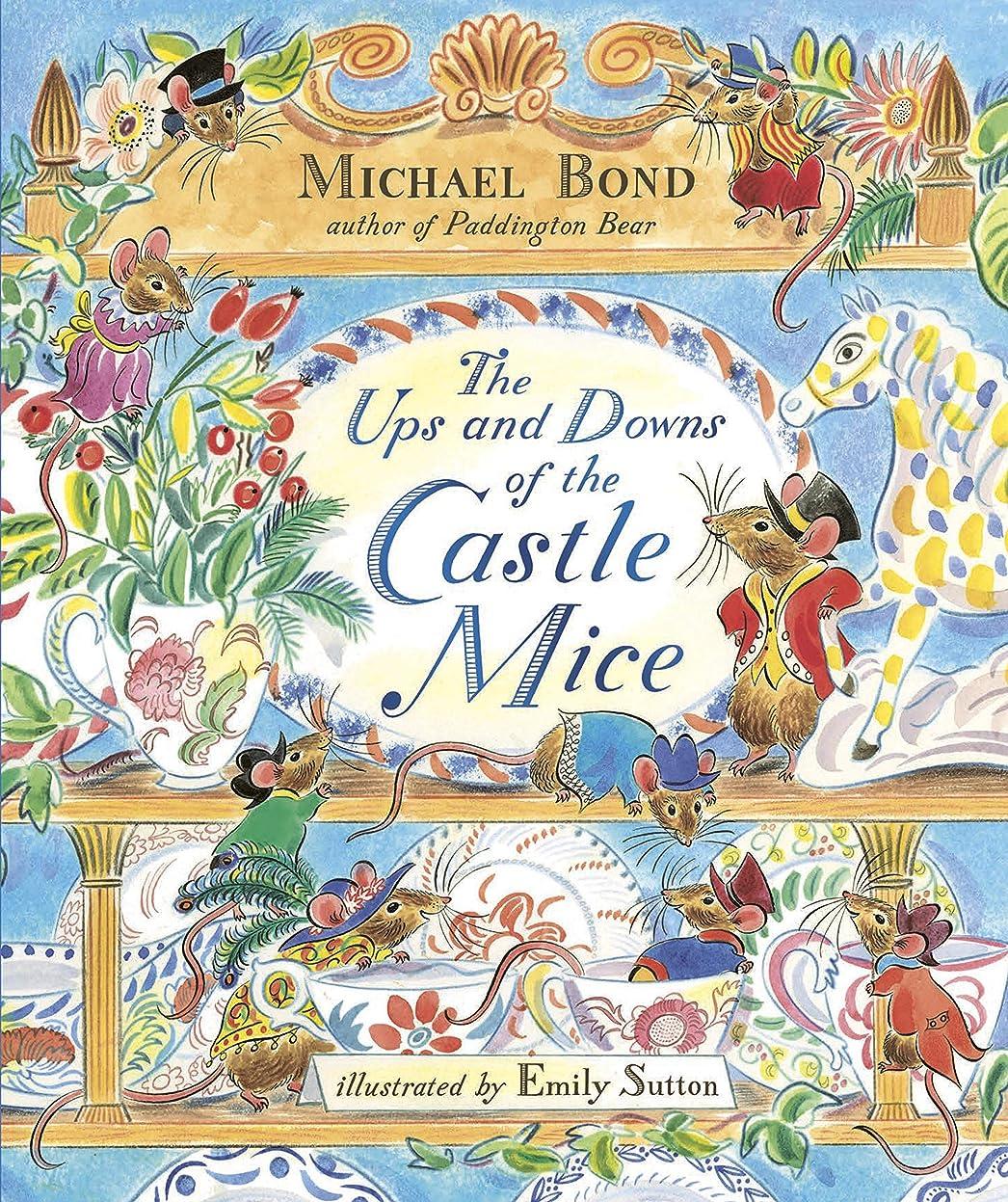 稚魚所得正確さThe Ups and Downs of the Castle Mice (English Edition)