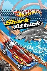 Shark Attack (Hot Wheels) Kindle Edition