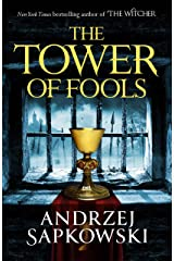 The Tower of Fools: From the bestselling author of THE WITCHER series comes a new fantasy (The Hussite Trilogy) Kindle Edition