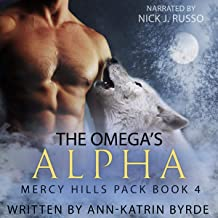 The Omega's Alpha: Mercy Hills Pack, Book 4