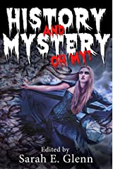 History and Mystery, Oh My! Kindle Edition
